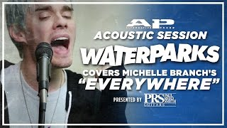 "APTV Sessions: WATERPARKS - ""Everywhere"" (Michelle Branch cover)"