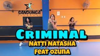 Criminal - Natti Natasha feat Ozuna # Coreografía Sandunga