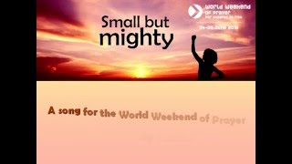 World Weekend of Prayer 2016: 'Small but mighty' song (guitar)