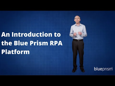 Introduction to Blue Prism Robotic Automation software platform