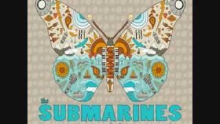 The Submarines - 1940 (With lyrics)