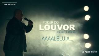 HEBER CAMPOS - PODER DO LOUVOR [Lyric Vídeo HD]
