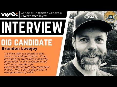 Brandon Lovejoy | OIG Candidate | WAX Governance