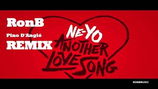 Ne-Yo  - Another Lovesong(RonB  Pino D'Angió REMIX)