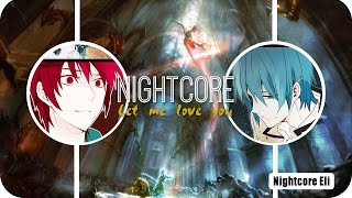 [Nightcore] Let Me Love You (Male Switching Vocals)