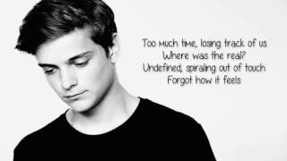 Martin Garrix -  Scared To Be Lonely ( Lyrics Video )