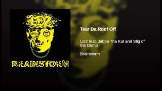 Tear Da Roof Off