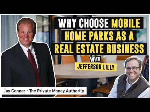 Why Choose Mobile Home Parks as a Real Estate Business | Jefferson Lilly & Jay Conner photo