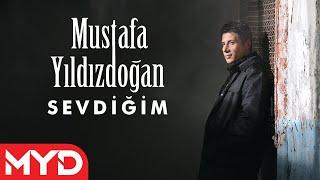 "Mustafa YILDIZDOĞAN ""Sevdiğim"""