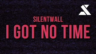 I Got No Time (Edit) — MiatriSs Remix