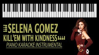 Selena Gomez KARAOKE - Kill 'em With Kindness by 13 REASONS WHY
