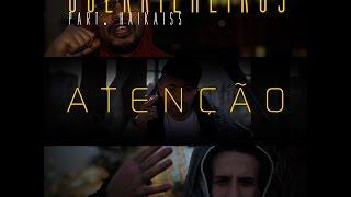 Guerrilheiros Part Haikaiss - Atenção (Prod. Pedro Qualy)