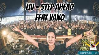LIU - STEP AHEAD (Feat. Vano)