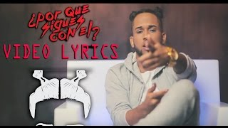 Bryant Myers - Porque Sigues Con El | Video Lyrics