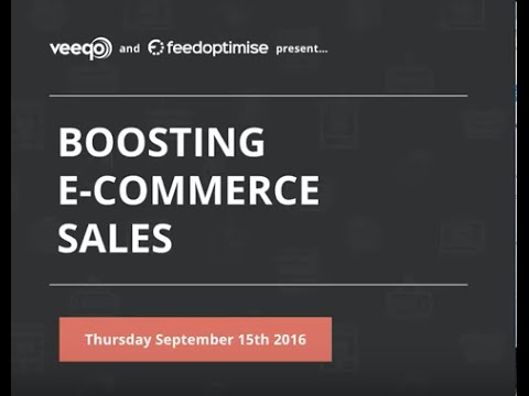 Webinar   Boosting eCommerce Sales with Feedoptimise