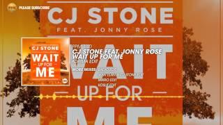 CJ Stone feat. Jonny Rose – Wait Up For Me (Adrima Edit)
