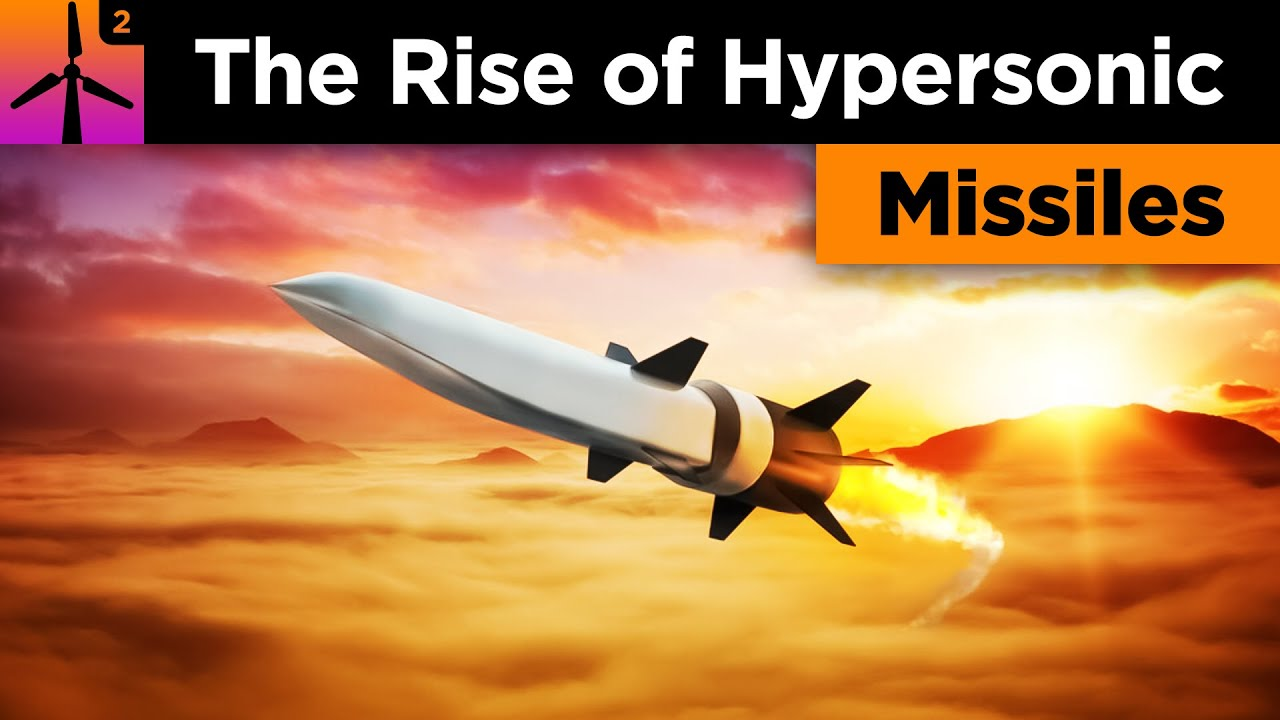 The Rise of Hypersonic Missiles