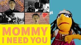 Mommy I Need You - Audio Remix!