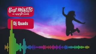 Be Happy (Vlog Music) by Dj Quads (Royalty Free Music) [best music - No Copyright Music]