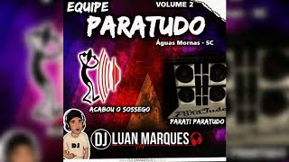 Equipe ParaTudo - Dj Luan Marques
