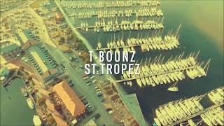 T-Bounz - St.Tropez (Musikvideo)