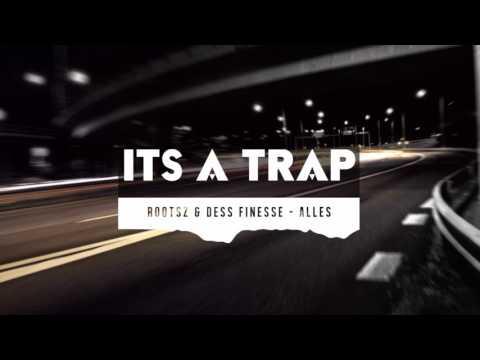 Rootsz ft. Dess Finesse - Alles (Prod. Haze)