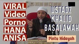 VIRAL Video Porno HANA ANISA   Ust. Khalid Basalamah