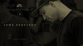 BATB X | Sewa Kroetkov: Fight Night