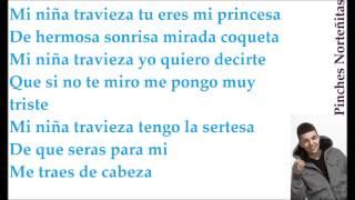Mi Niña Traviesa - Luis Coronel Letra