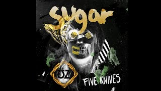Five Knives – Sugar (ƱZ Remix) (Audio)