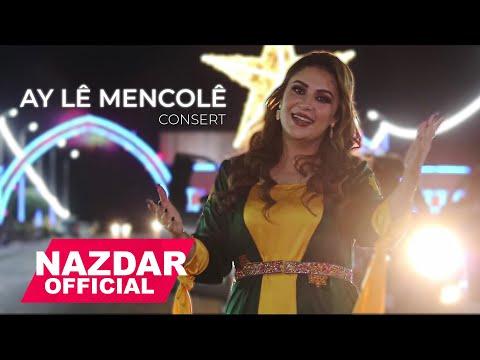 Nazdar - Ay Le Mencole - Konserta Rojava Derik & حفلة الفنانة نازدار في روج آفا - ديركا حمكو