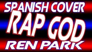 RAP GOD | Spanish Cover | Eminem