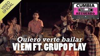 Vi Em FT Fabi Romi Grupo Pplay - Quiero verte bailar  (VIDEO OFICIAL)