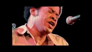 Bill Withers - Hope She'll Be Happier
