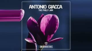 Antonio Giacca - The Philly Jam (OUT NOW)