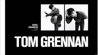 Tom Grennan- Royal Highness lyrics