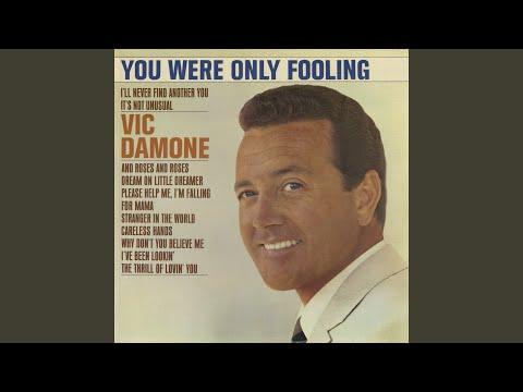 You Were Only Fooling de Vic Damone Letra y Video