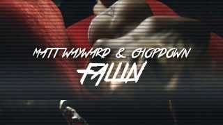 Matt Wayward & Chopdown - Fallin (Official Music Video)