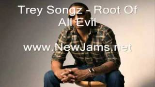 trey songz - root of all evil lyrics new