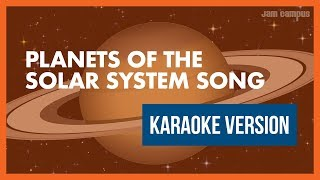 PLANETS OF THE SOLAR SYSTEM SONG (KARAOKE VERSION)