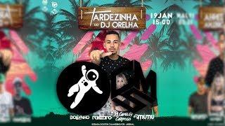 Clipe Tardezinha Do Dj Orelha ft. CMS