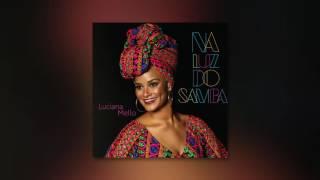 Luciana Mello - Somente sombras - Feat. Alcione (Álbum Na luz do samba) Áudio Oficial