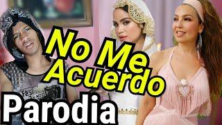 No me acuerdo (parodia) - Thalia ft natti natasha