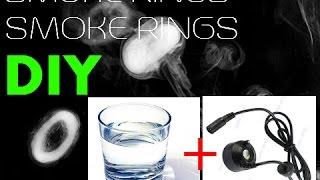 How to make DIY Smoke Rings