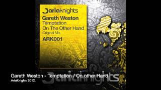 ARK001 - Gareth Weston - Temptation