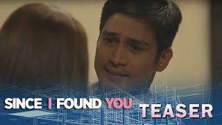 Since I Found You: Ipaglalaban ang Pagmamahal!