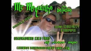 Mc Mequinho quadradinho kiko, paro victor dj mpc 2013 lançamento