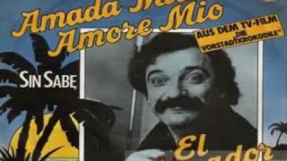 El Pasador - Amada Mia Amore Mio