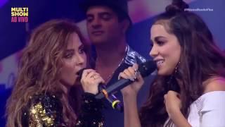 O Amor Não Deixa - Anitta e Wanessa Camargo (Música boa Ao Vivo) 2017
