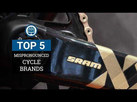 Top 5 - Mispronounced Cycling Brands